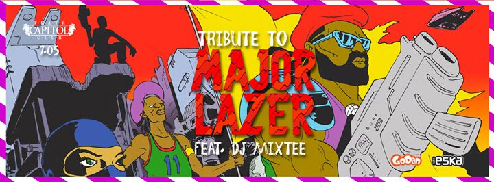 ★ TRIBUTE TO MAJOR LAZER feat. DJ MIXTEE ★ LISTA FB FREE DO 24:00 ★