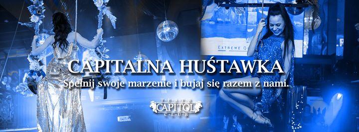 Capitalna Huśtawka ★ Bujaj się razem z nami na imprezie ★
