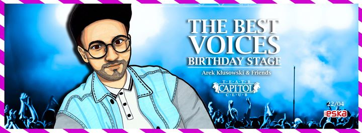 ★ The Best Voices ★Birthday Stage ★ Arek Kłusowski & Friends ★