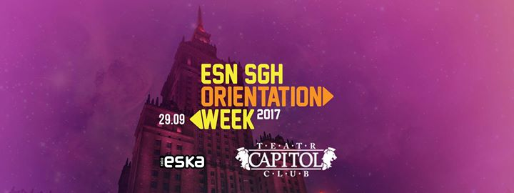 Orientation Week ESN SGH 2017 at Capitol Warsaw