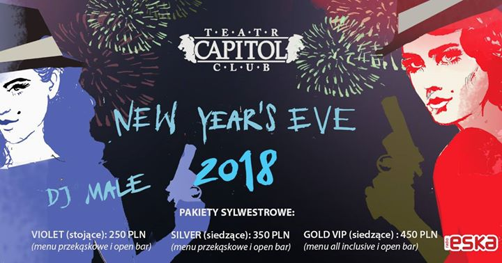 New Year's Eve 2017/2018 @Capitol Warsaw