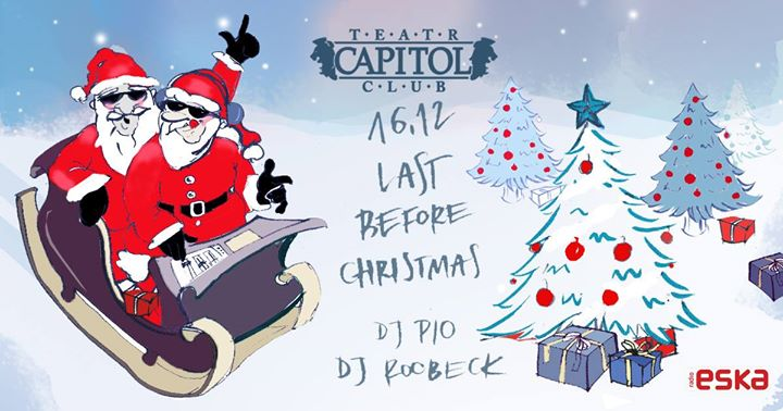 Last Before Christmas @Capitol Warsaw I Lista FB Free